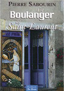 Pierre Sabourin Le Boulanger de Saint Laurent