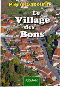 Pierre Sabourin Le Village des Bons
