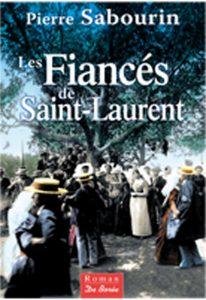 Pierre Sabourin Les Fiancés de Saint-Laurent