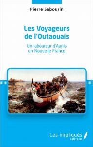 Pierre Sabourin Roman Les Voyageurs de l'Outaouais