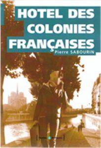 Pierre Sabourin Hotel des colonies françaises