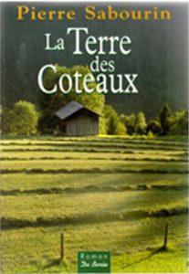 Pierre Sabourin La Terre des Coteaux